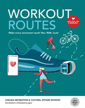 Workout  routes in Chelsea Massachusetts Make every movement count! Run, Walk, Cycle