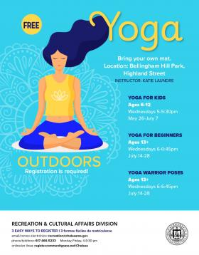 Outdoors Yoga classes on Wednesdays. Ages 6-13+  Bring your own mat. Location: Bellingham Hill Park. Registration is required!
